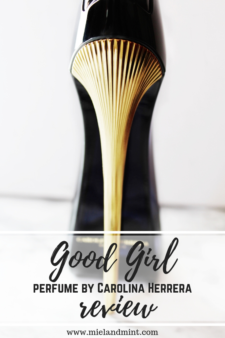 Good Girl Carolina Herrera Perfume Review Miel And Mint