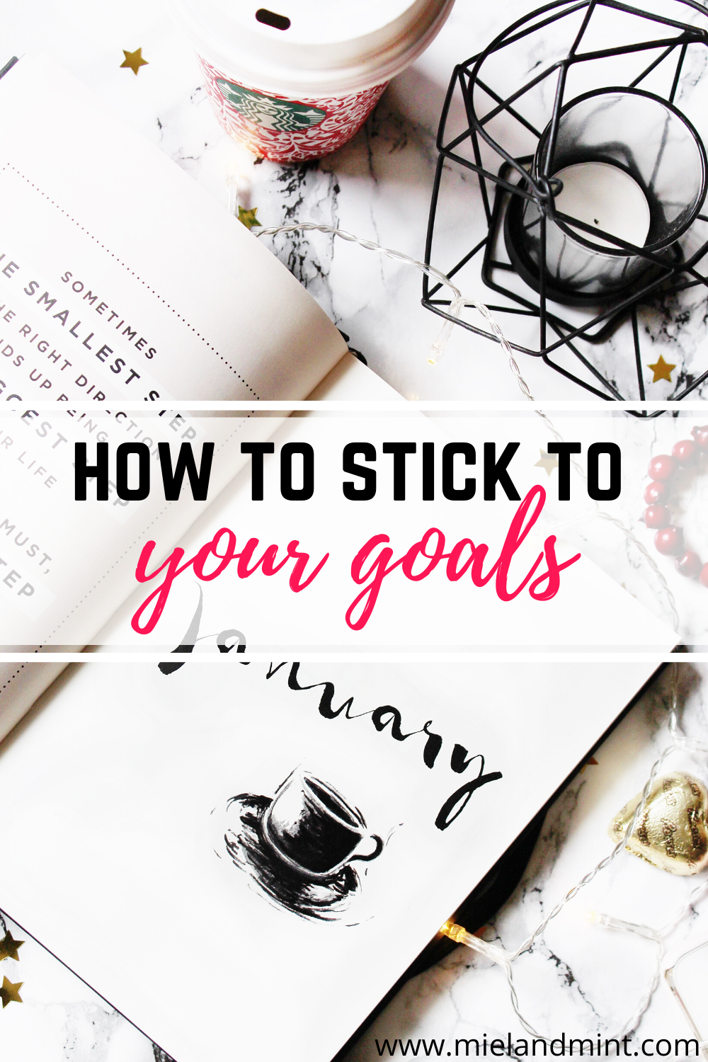 how to stick to your goals
