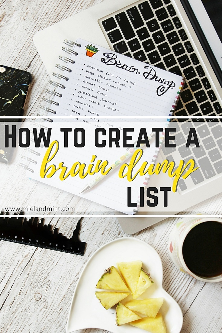 How to create a brain dump list - Miel and Mint blog