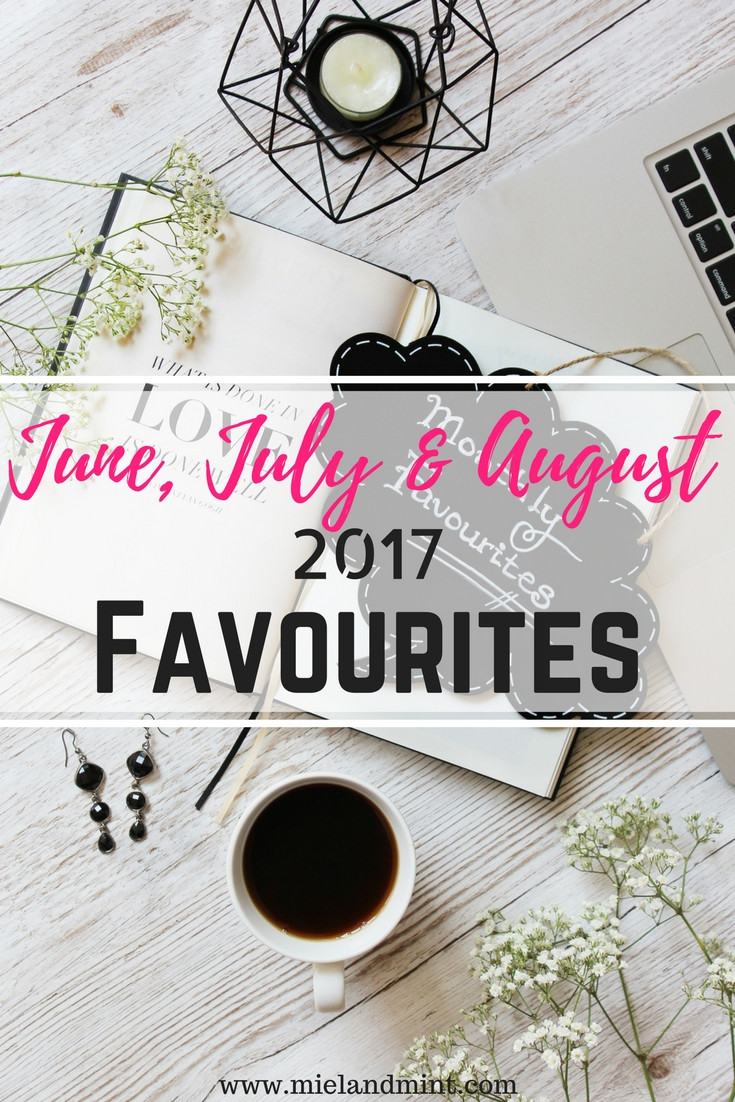 Summer Favourites - Miel and Mint blog