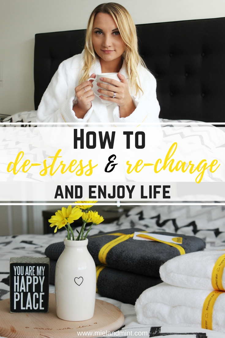 How to de-stress, re-charge and enjoy life - Miel and Mint pinterest