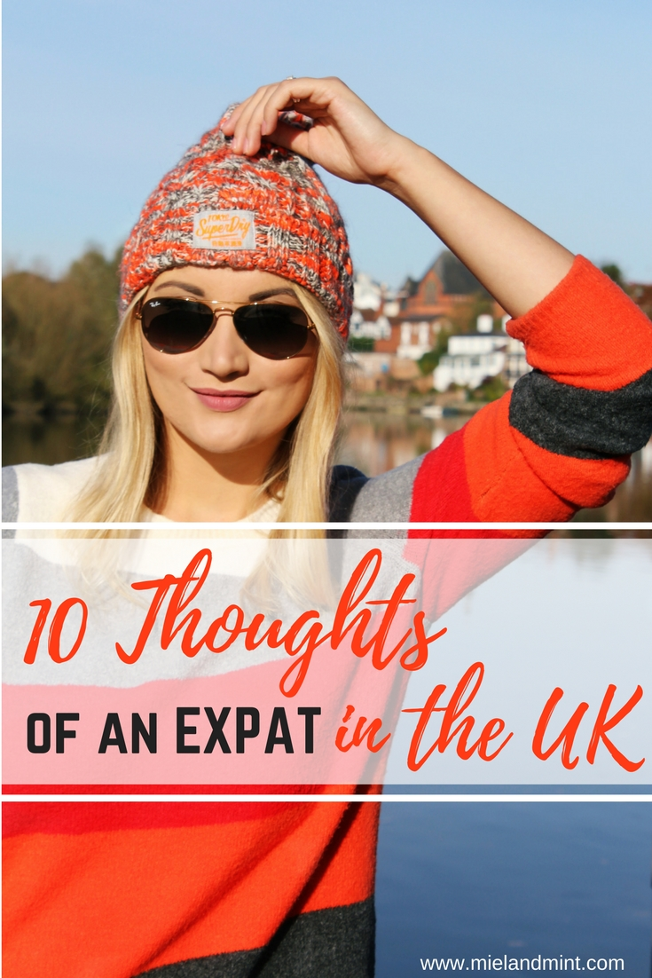 10 Thoughts of an Expat in the United Kingdom - Miel and Mint