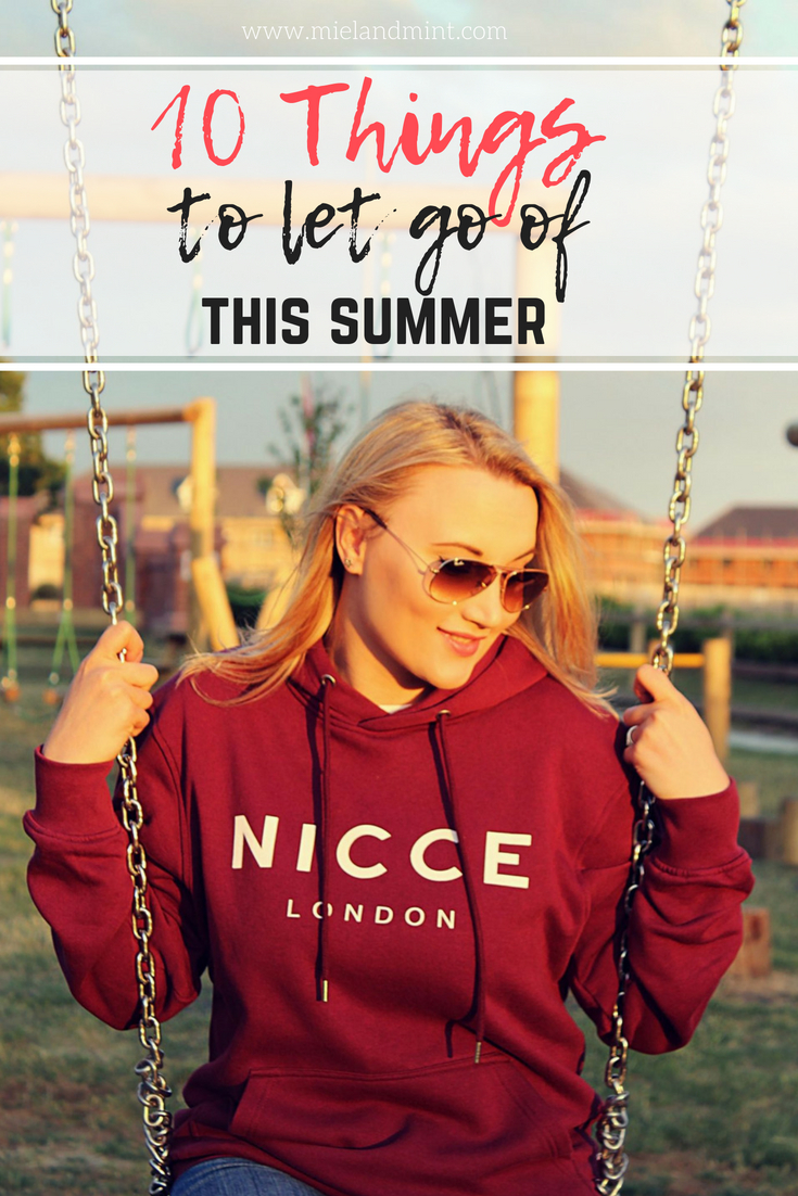 10 Things You Should Let Go Of This Summer, NICCE hoodie - Miel and Mint