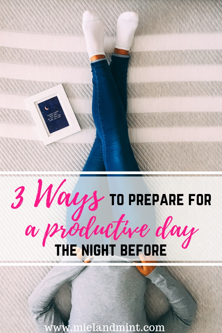 3 Ways to Prepare for a Productive Day the Night Before x Leesa mattress review - Miel and Mint blog