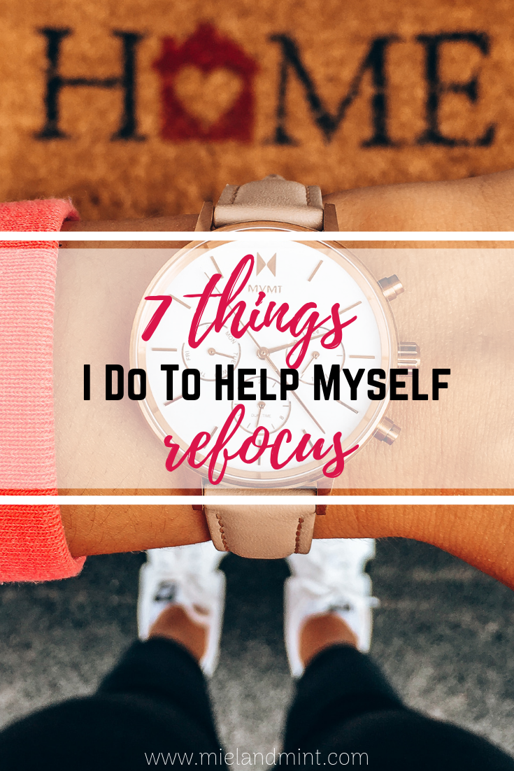 7 Things I Do To Help Myself