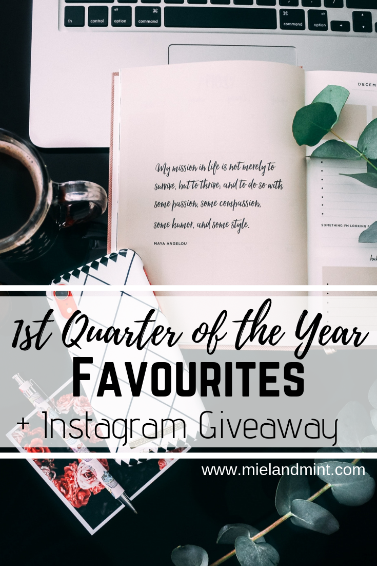 1st Quarter of 2019 Favourites + Instagram Giveaway